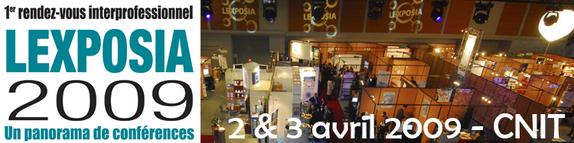 Le Salon LEXPOSIA au CNIT de La Défense les 2 et 3 avril 2009