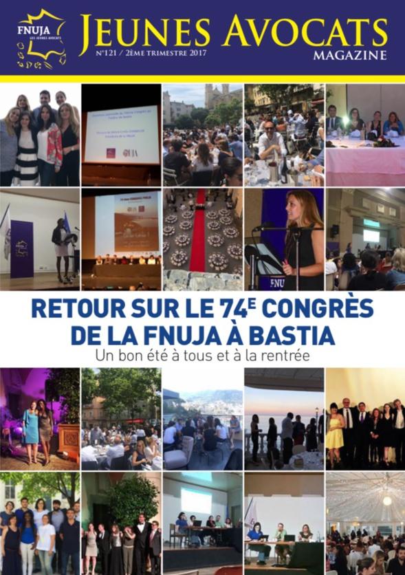 Jeunes Avocats Magazine n°121 - Retour sur le 74ème congrès de la FNUJA !