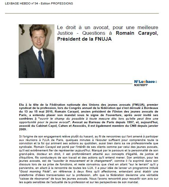 Le Droit à un Avocat pour une meilleure Justice - Questions à Romain CARAYOL, Président de la FNUJA
