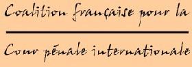 Communiqué de presse de la Coalition Française pour la Cour Pénale Internationale du 9 juillet 2010