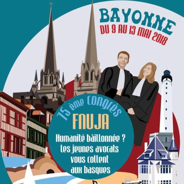 """Congrès Bayonne 2018 """"Humanitée Baillonnée - Les jeunes avocats vous collent aux Basques !"""" - LES MOTIONS"""