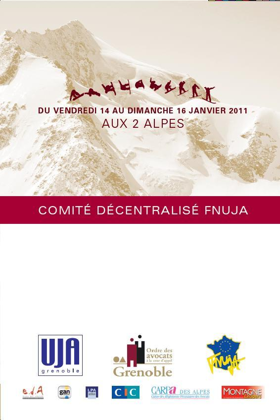 Comité Décentralisé de GRENOBLE - du 14 au 16 Janvier 2011