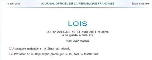 14 Avril 2011 : Adoption de la Loi n°2011-392 relative à la Garde à vue