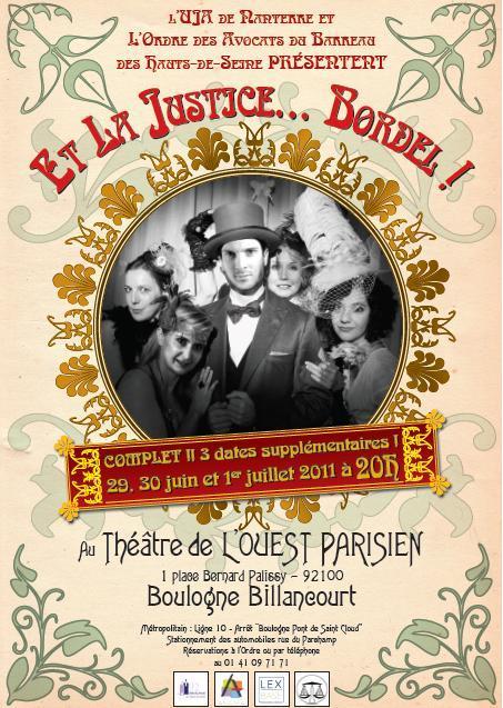 """NANTERRE - les 29,30 juin et 1er juillet 2011 - Revue : """"Et la Justice... Bordel !"""""""