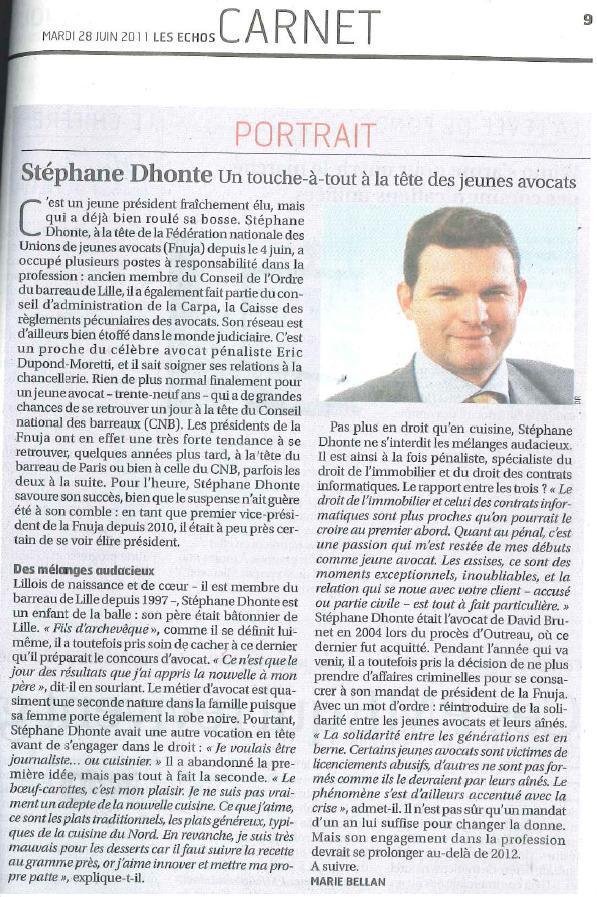 Les ECHOS - Mardi 28 juin 2011 - Portrait de Stéphane DHONTE, Président de la FNUJA