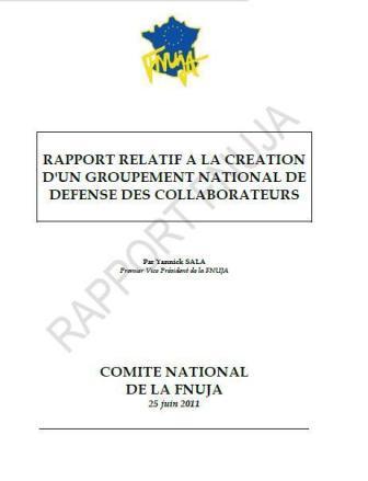 RAPPORT RELATIF A LA CREATION D'UN GROUPEMENT NATIONAL DE DEFENSE DES COLLABORATEURS