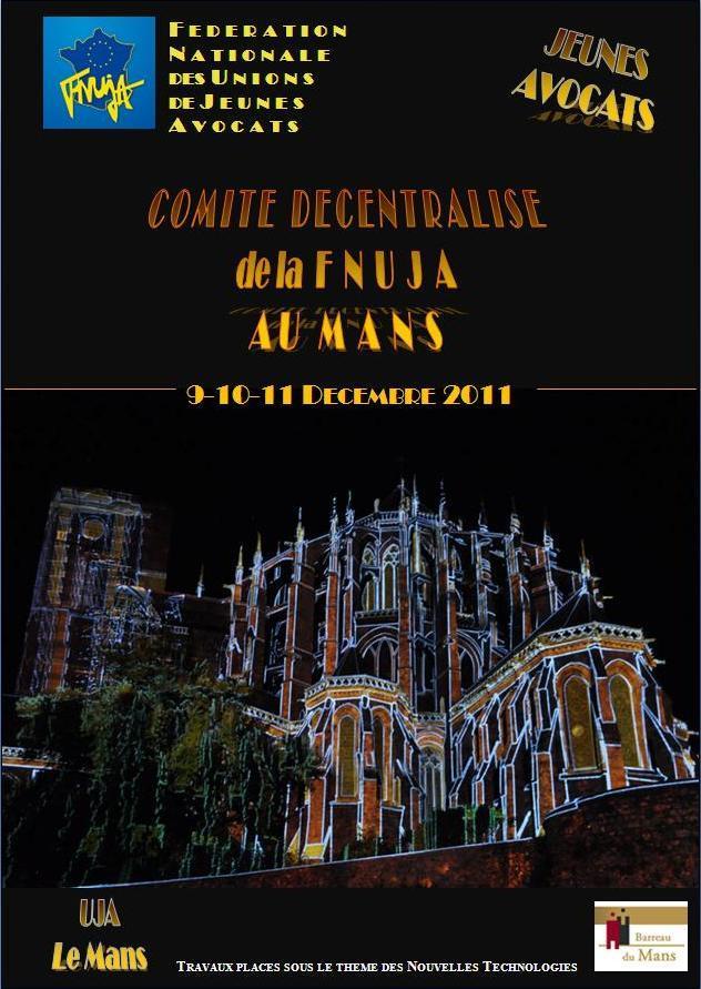 Comité décentralisé au MANS les 9, 10 et 11 décembre 2011