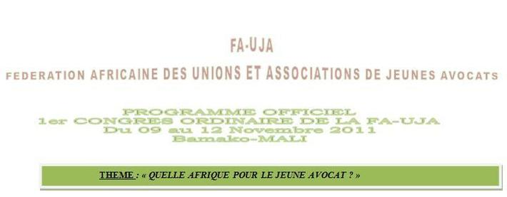 1er CONGRES DE LA FEDERATION AFRICAINE DES UNIONS DE JEUNES AVOCATS