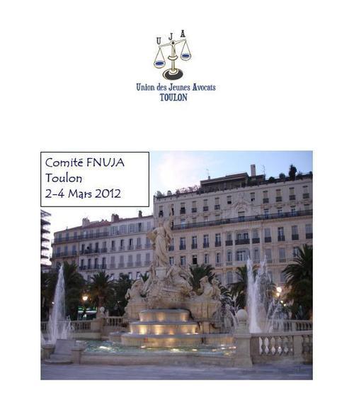 Comité Décentralisé à TOULON du 2 au 4 Mars 2012 - Toutes les Infos :