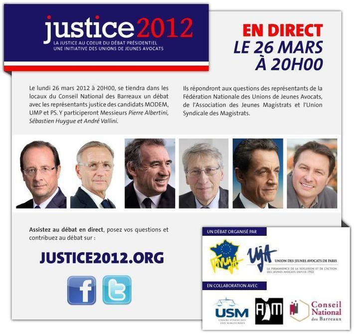 JUSTICE 2012 - La Justice au coeur des débats, le 26 Mars 2012