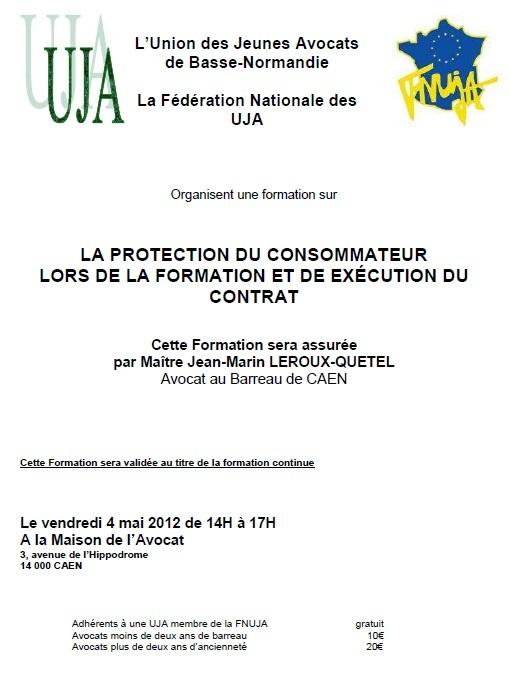 CAEN : Formation : La Protection du Consommateur lors de la Formation et de l'Exécution du Contrat