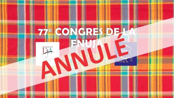 ANNULATION du 77e Congrès de la FNUJA en Guadeloupe du 19 au 23 mai 2020 !