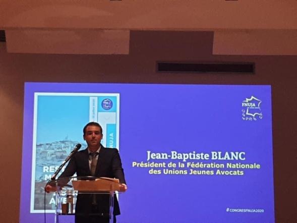 Discours de Jean-Baptiste Blanc - Séance solennelle d'ouverture du 77ème Congrès de la FNUJA à Marseille