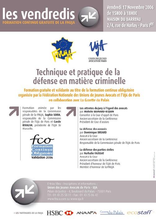 FORMATION GRATUITE - VENDREDI 17 NOVEMBRE 2006 : EXERCICE DE LA DEFENSE PENALE EN MATIERE CRIMINELLE