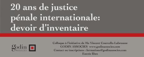 """PARIS - Colloque : """"1993-2013, Vingt ans de justice pénale internationale : devoir d'inventaire"""""""