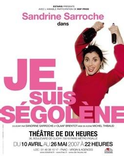 Théâtre: 'JE suis Ségolène', une pièce écrite et interprétée par Sandrine Sarroche, ancienne vedette et directrice de la Revue de l'UJA de Paris