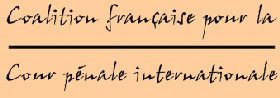 Assemblée Générale et Lettre n°5 de la Coalition Française pour Cour Pénale Internationale