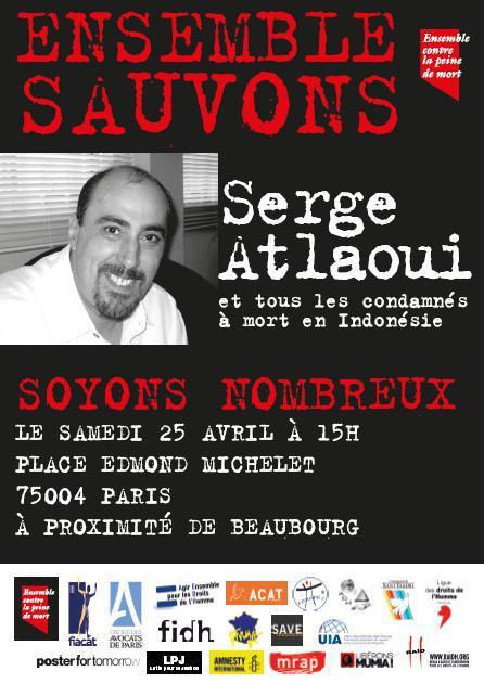 Rassemblement pour Serge Atlaoui - Le 25 avril 2015 - 15h #contrelapeinedemort
