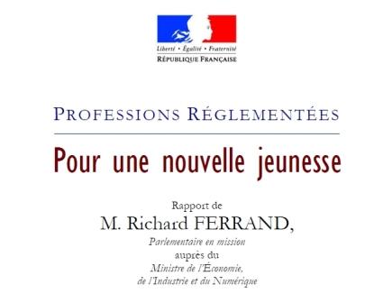 """Professions Réglementées - Le rapport FERRAND : """"Pour une nouvelle jeunesse"""""""