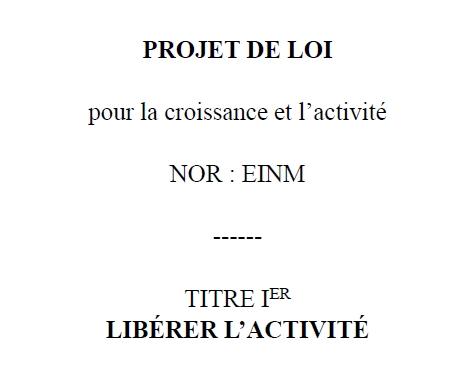 Projet de Loi Macron, la version soumise au Conseil d'Etat