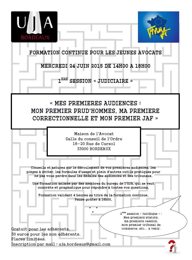 BORDEAUX - Formation: Mes premieres audiences : mon premier prud'hommes, ma première correctionnelle et mon premier JAF