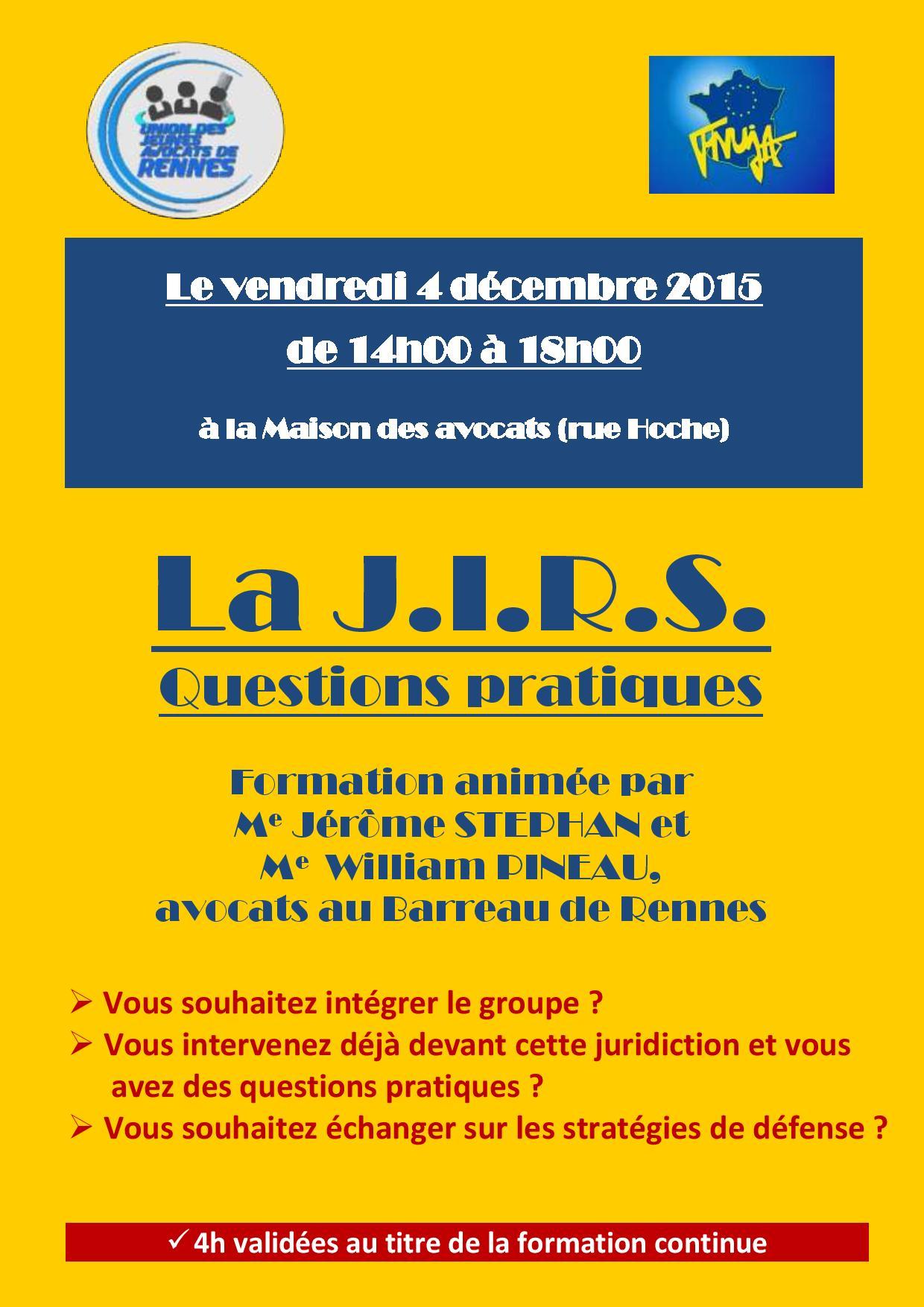 RENNES - Formation: la JIRS, questions pratiques