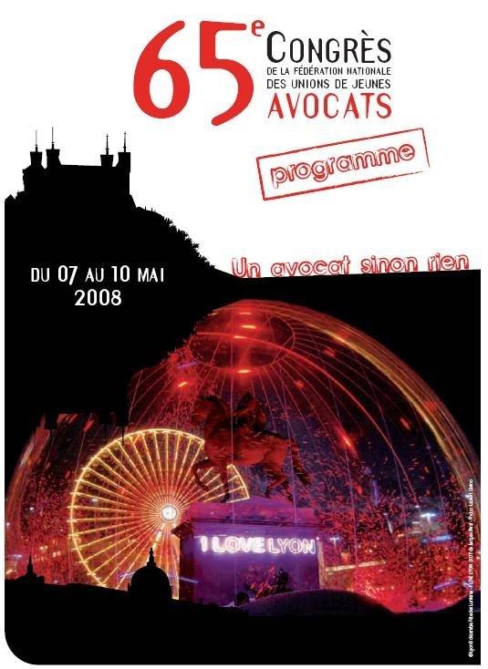 Le Congrès de la FNUJA à LYON du 7 au 10 mai 2008: un programme alléchant !