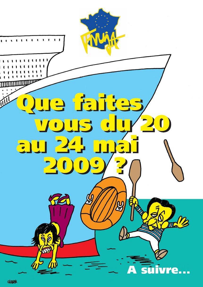 Que faites-vous du 20 au 24 mai 2009 ? Embarquez sur le 'FNUJA BOAT'