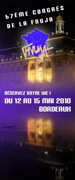 Le 67ème CONGRES DE LA FNUJA AURA LIEU A BORDEAUX DU 12 AU 15 MAI 2010