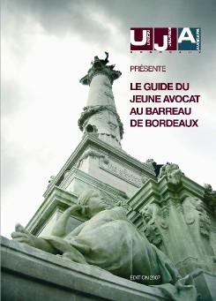 Le Guide du Jeune Avocat au Barreau de Bordeaux