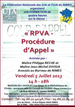 """Formation organisée par l'UJA de Nîmes et la FNUJA le 5 Juillet 2013 sur le thème """"RPVA - Procédure d'Appel"""""""