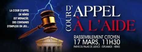 Sauvons la Cour d'Appel de Nîmes   -   La mobilisation continue