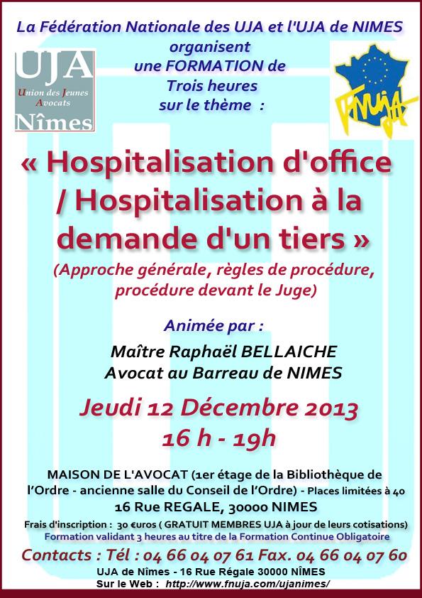"""Formation organisée par l'UJA de Nîmes et la FNUJA le 12 Décembre 2013 sur le thème """"Hospitalisation d'office / Hospitalisation à la demande d'un tiers"""""""